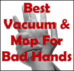 best-vacuum-mop-bad-hands